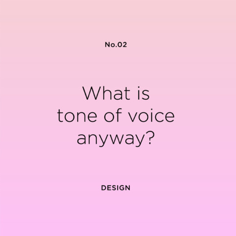 What is tone of voice anyway?