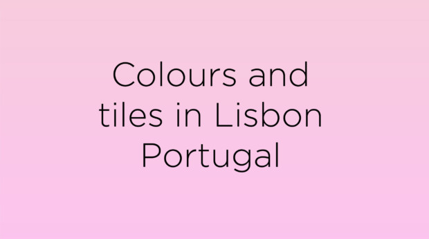 Colours and tiles in Lisbon Portugal